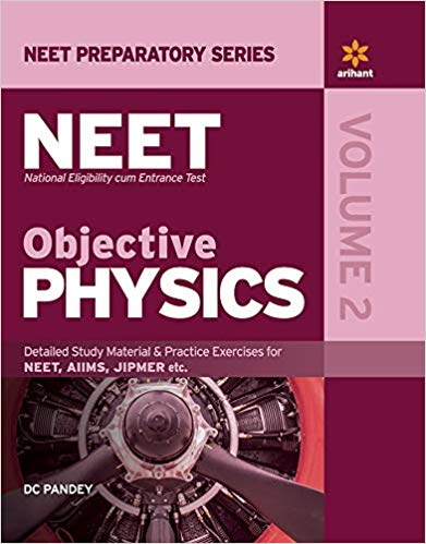 Objective Physics for NEET - Volume 2            (2019 - 2020) - bookmarshal.com