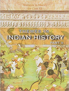 Themes In Indian History - Part II for Class -  12           2019      CBSE - bookmarshal.com