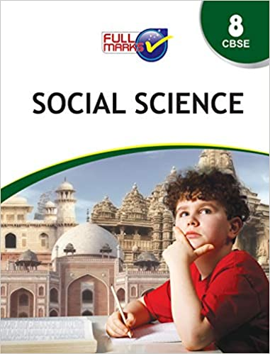 Full Marks - SOCIAL SCIENCE - 8             (2020 - 2021)   CBSE - bookmarshal.com