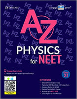 A to Z Physics for NEET:  Class 11          (2019 - 2020) - bookmarshal.com