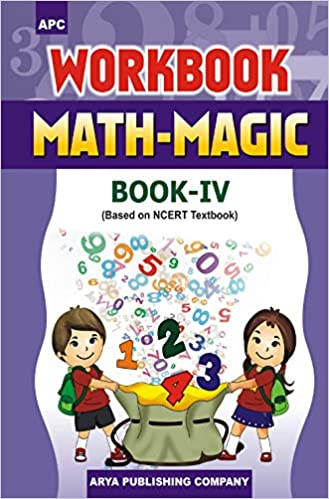 APC - math-Magic (Maths) - 4th          WORKBOOK - 2020 (Based on NCERTs) - bookmarshal.com