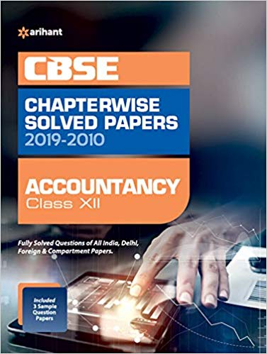 Arihant  - ACCOUNTANCY Chapterwise Solved Papers  - 12                 (2019 - 2020) - bookmarshal.com