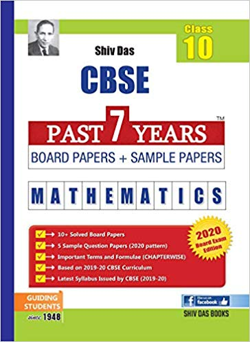 CBSE Past 7 Years Board Papers and Sample Papers MATHEMATICS - 10        2020 Edition - bookmarshal.com