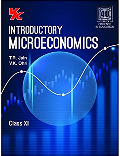 Introductory Micro Economics for Class -  11                  (2020 - 2021)
