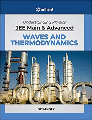 Waves & Thermodynamics - Understanding Physics for JEE Mains & Advanced               (2019 - 2020) - bookmarshal.com