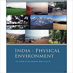 India : Physical Environment (Textbook in Geography) for Class - 11          2020      CBSE - bookmarshal.com