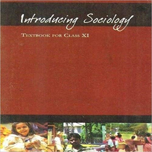 Introducing Sociology (Textbook in Sociology) for Class - 11          2020      CBSE - bookmarshal.com