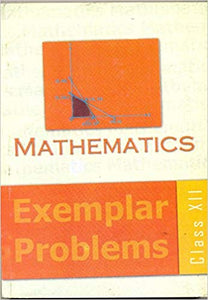 Mathematics Exempler for Class - 12          2020      CBSE - bookmarshal.com