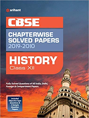 Arihant  - HISTORY Chapterwise Solved Papers  - 12                 (2019 - 2020) - bookmarshal.com