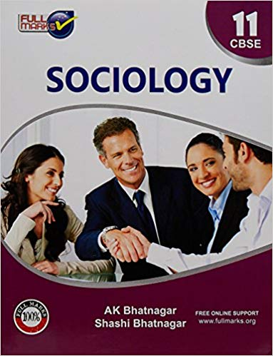 Full Marks -  Sociology  CLASS-11 C.B.S.E.            (2019 - 2020) - bookmarshal.com