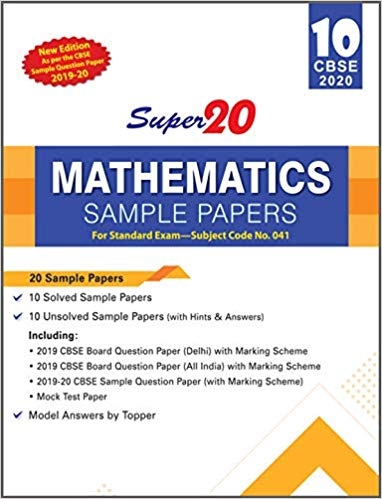 Mathematics - Super20 Sample Papers as per Revised Pattern for 2020 – Class 10      CBSE - bookmarshal.com