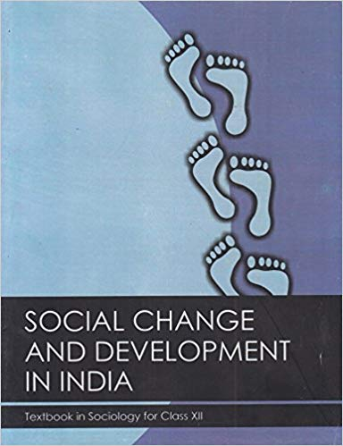 Social Change and Development in India -  Textbook in Sociology for Class -  12            2019      CBSE - bookmarshal.com