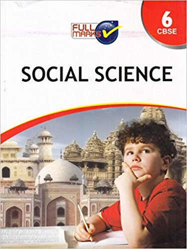 Full Marks - SOCIAL SCIENCE -  6                  (2019 - 2020)   CBSE - bookmarshal.com