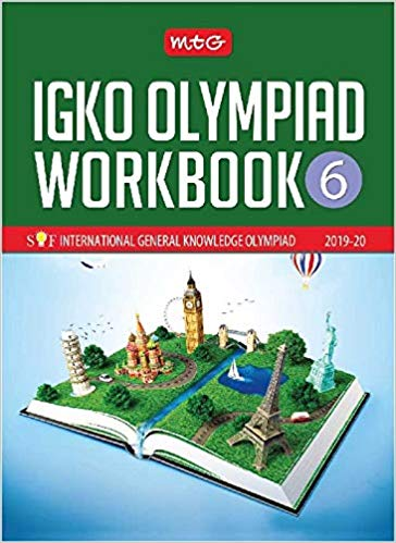 International General Knowledge Olympiad Work Book (IGKO)  - Class 6               (2019 - 2020) - bookmarshal.com