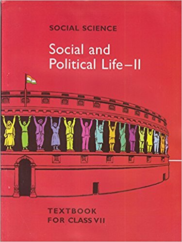 Social and Political Life - II (Political) - 7        NCERT - bookmarshal.com