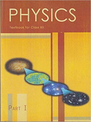 Physics Text Book Part 1 for Class - 12          2020      CBSE - bookmarshal.com