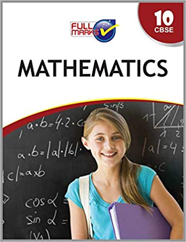 Full Marks -  MATHEMATICS - 10             (2019 - 2020)     CBSE - bookmarshal.com