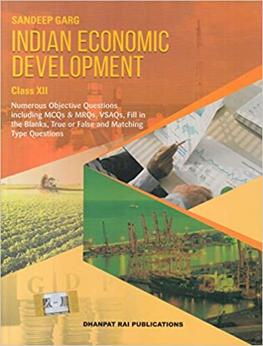 Indian Economic Development for Class -  12                  (2020 - 2021)