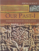 Our Past - I (History) - 6          NCERT - bookmarshal.com