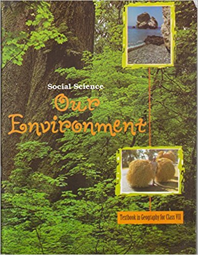 Our Environment (Geography) - 7        NCERT - bookmarshal.com
