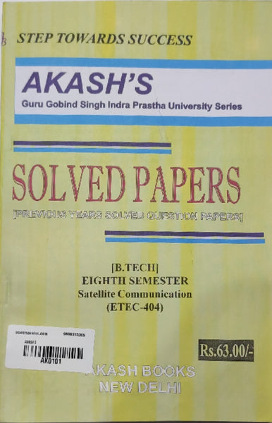 Akash - Satellite Communication Previous Years Solved Papers - 8th Semester (BTECH-404)     2020 Edition - bookmarshal.com