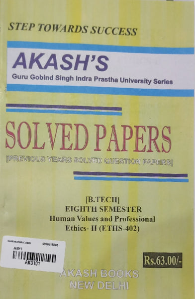 Akash - Human Values and Professional Ethics - II Previous Years Solved Papers - 8th Semester (BTECHET-402)     2020 Edition - bookmarshal.com