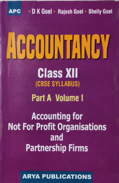 D.K. Goel- Accounting for Non Profit Organisations & Partnership Firms - Vol. 1 for class - 12         (2020 Session) - bookmarshal.com