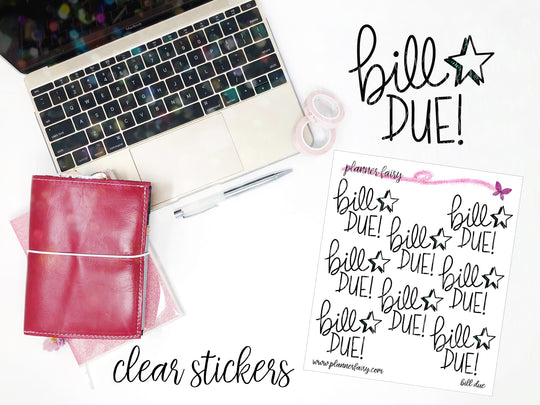 Bill Due || Planner Fairy Clear Stickers