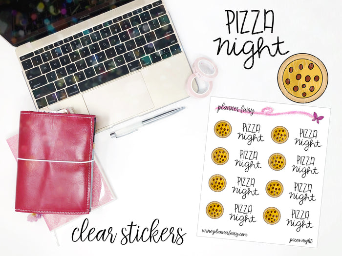 Pizza Night || Planner Fairy Clear Stickers