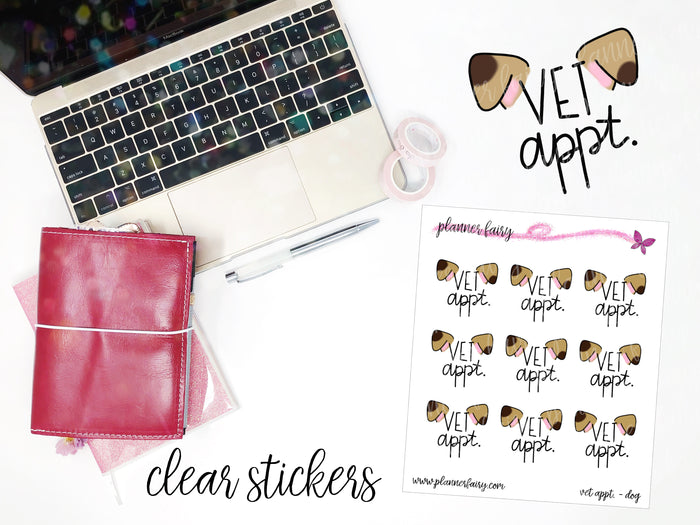 Vet Appointment Dog || Planner Fairy Clear Stickers