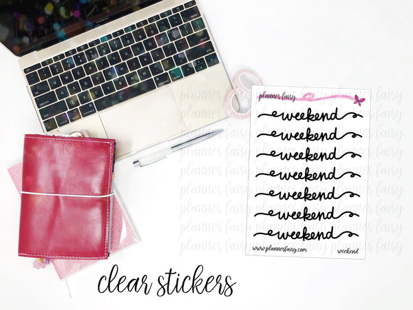 Script Weekend Banners || Planner Fairy Clear Stickers