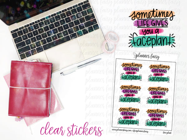 Face Plant || Planner Fairy Clear Stickers