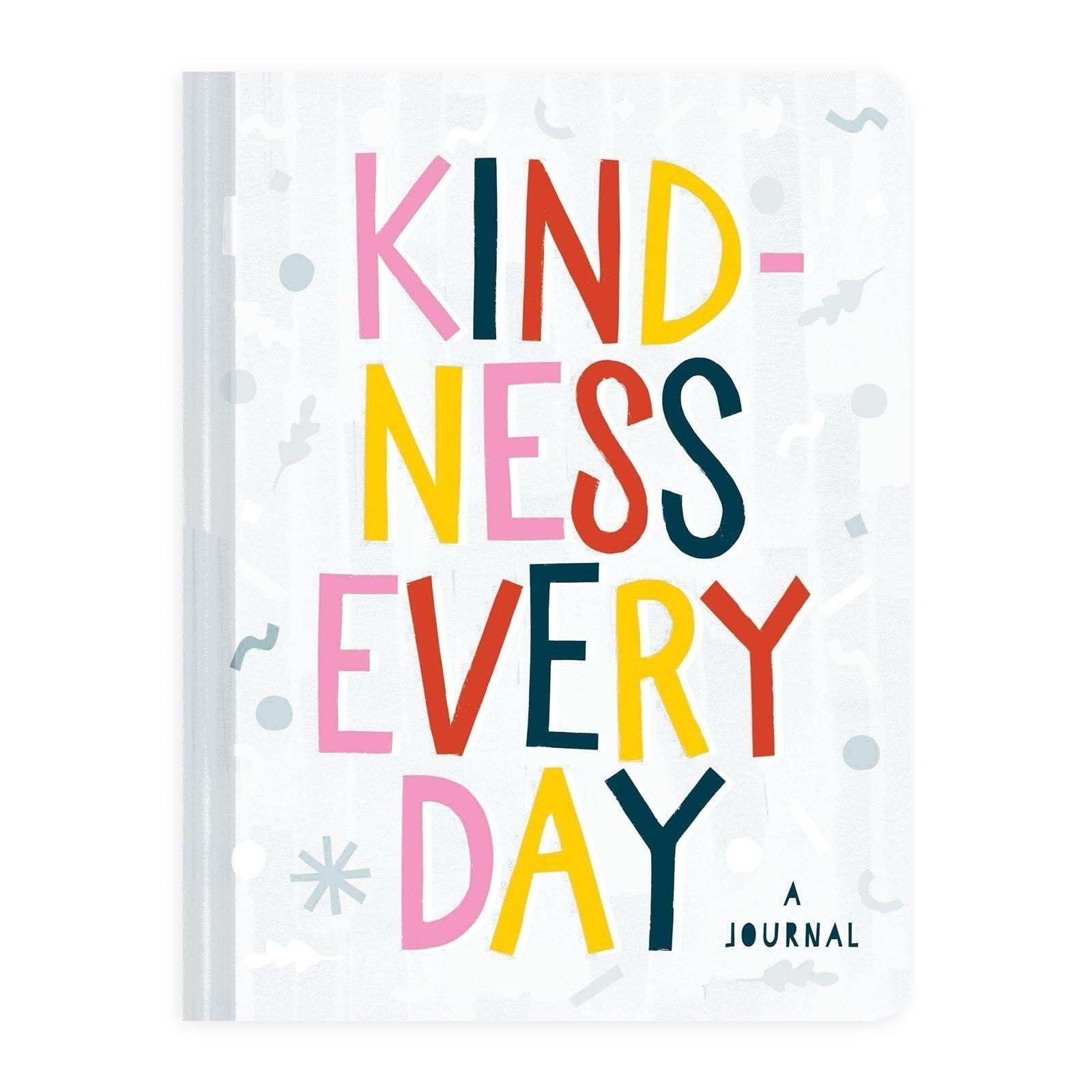 Kindness Every Day - A Journal