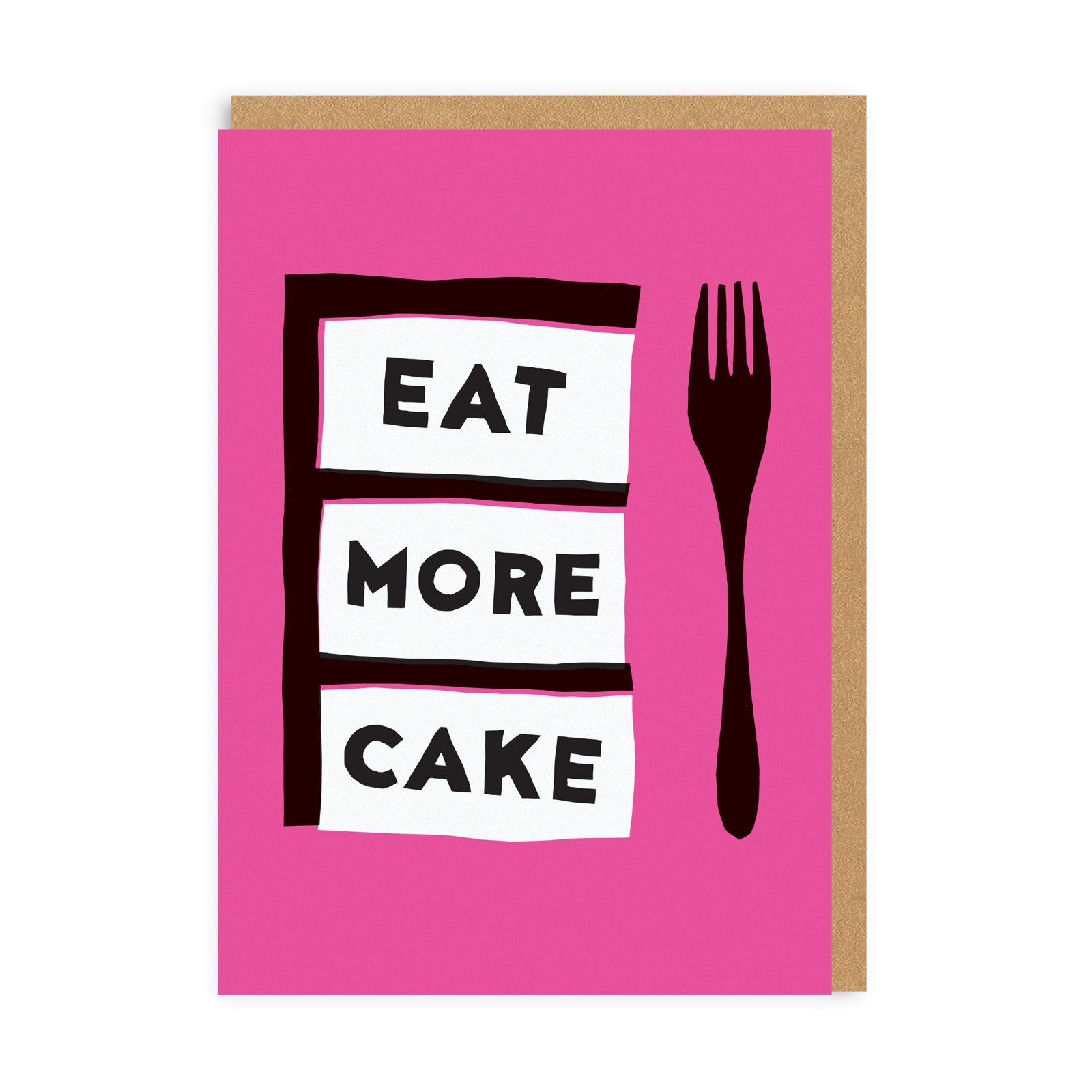 Eat More Cake Birthday Greeting Card