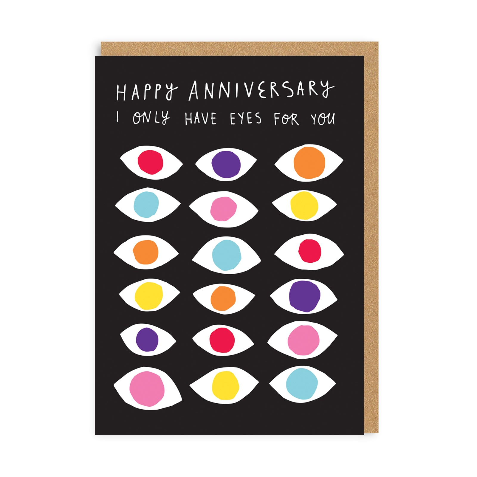 Eyes For You Anniversary Greeting Card
