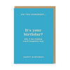 Do You Remember It's Your Birthday? Greeting Card