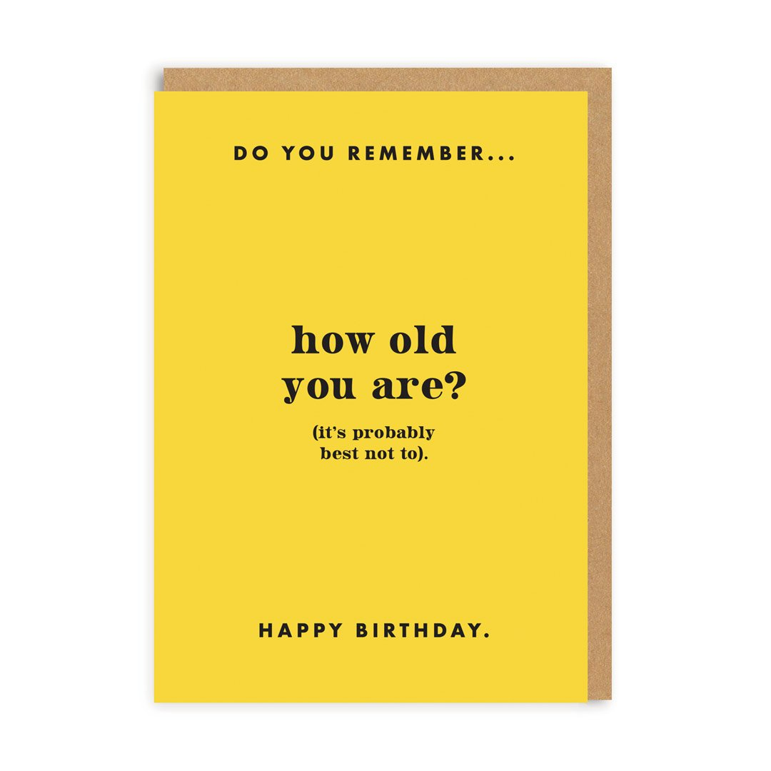 Do You Remember How Old You Are? Birthday Greeting Card