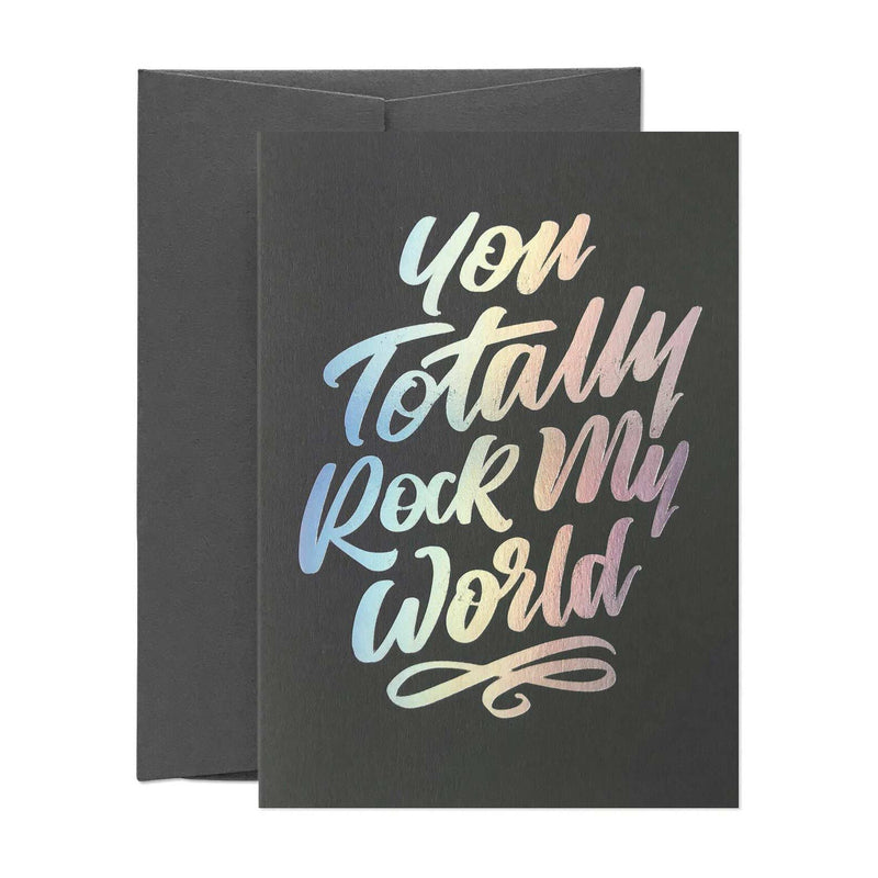 You Totally Rock My World Greeting Card