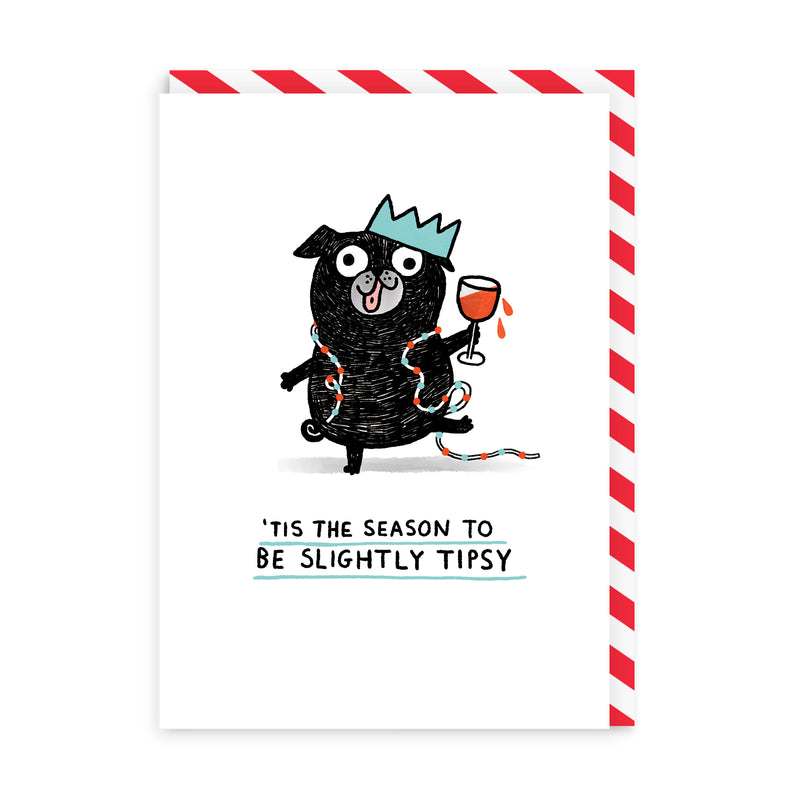 Tis The Season To Be Slightly Tipsy Christmas Card