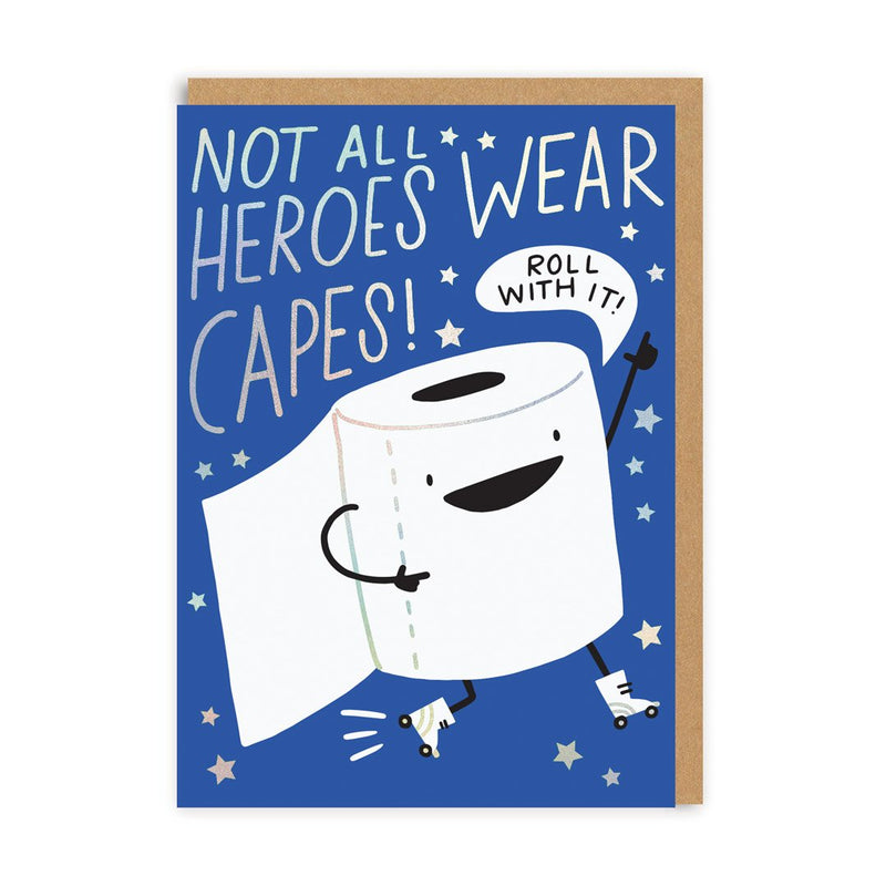 Not All Heroes Wear Capes Greeting Card