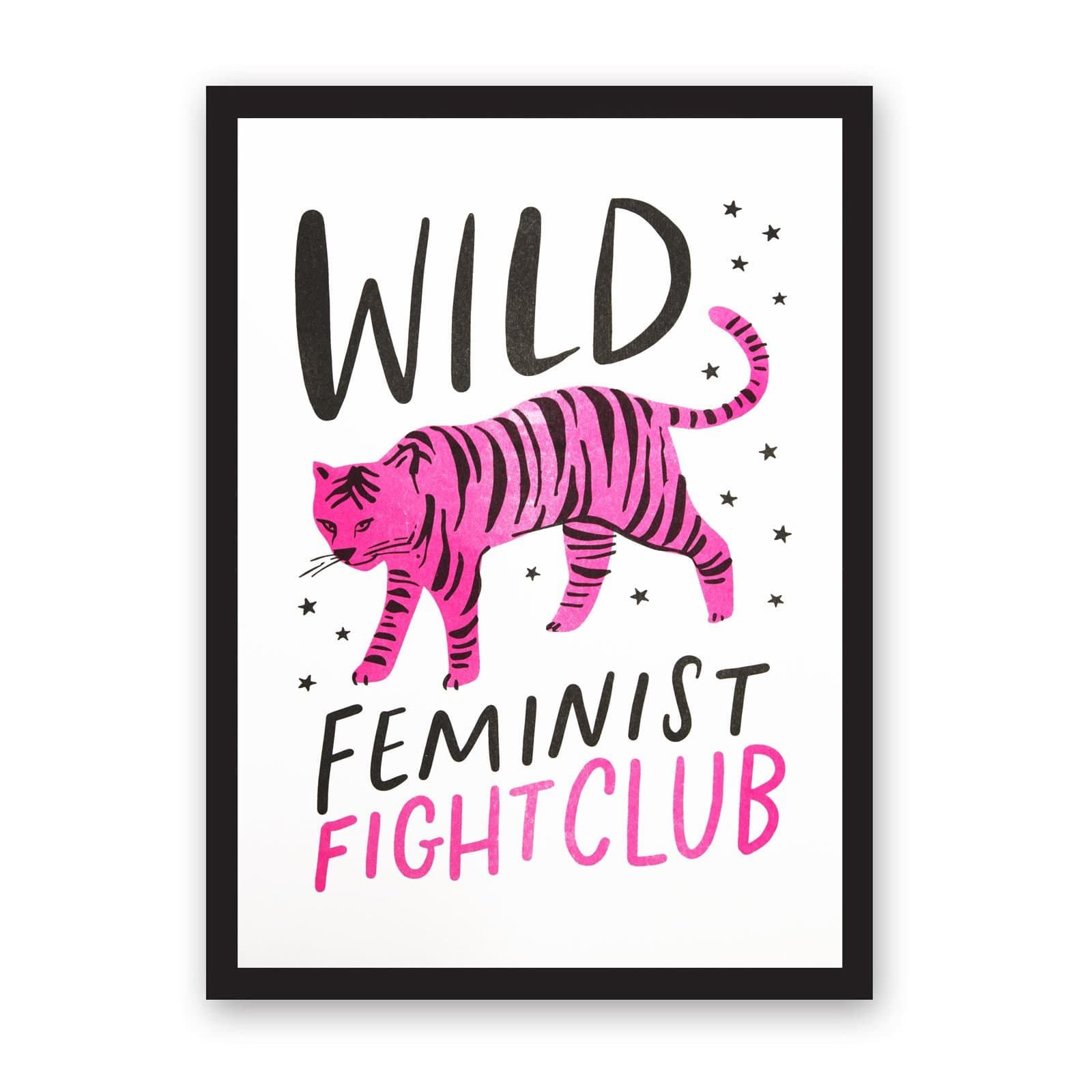 White art print with pink and black tiger illustration and feminist quote in black and pink