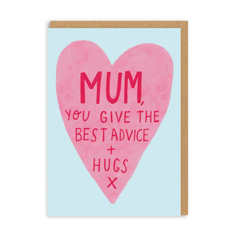 Mum, Best Advice And Hugs Greeting Card