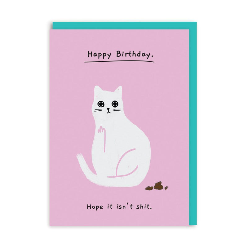 Hope it isn't shit Birthday Greeting Card