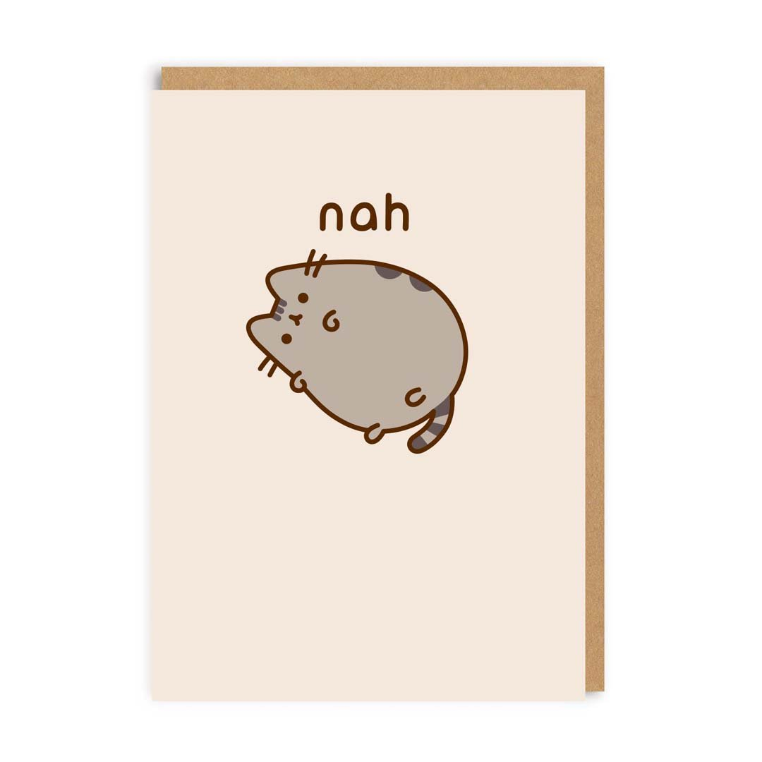 Pusheen Nah Greeting Card