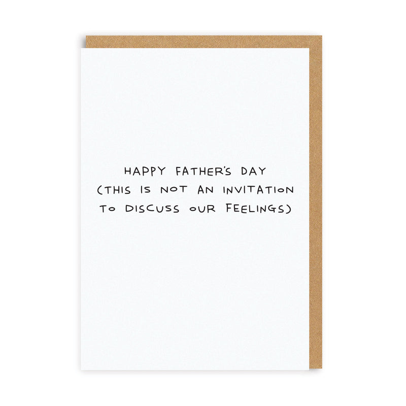 Dad Not An Invitation Father's Day Greeting Card