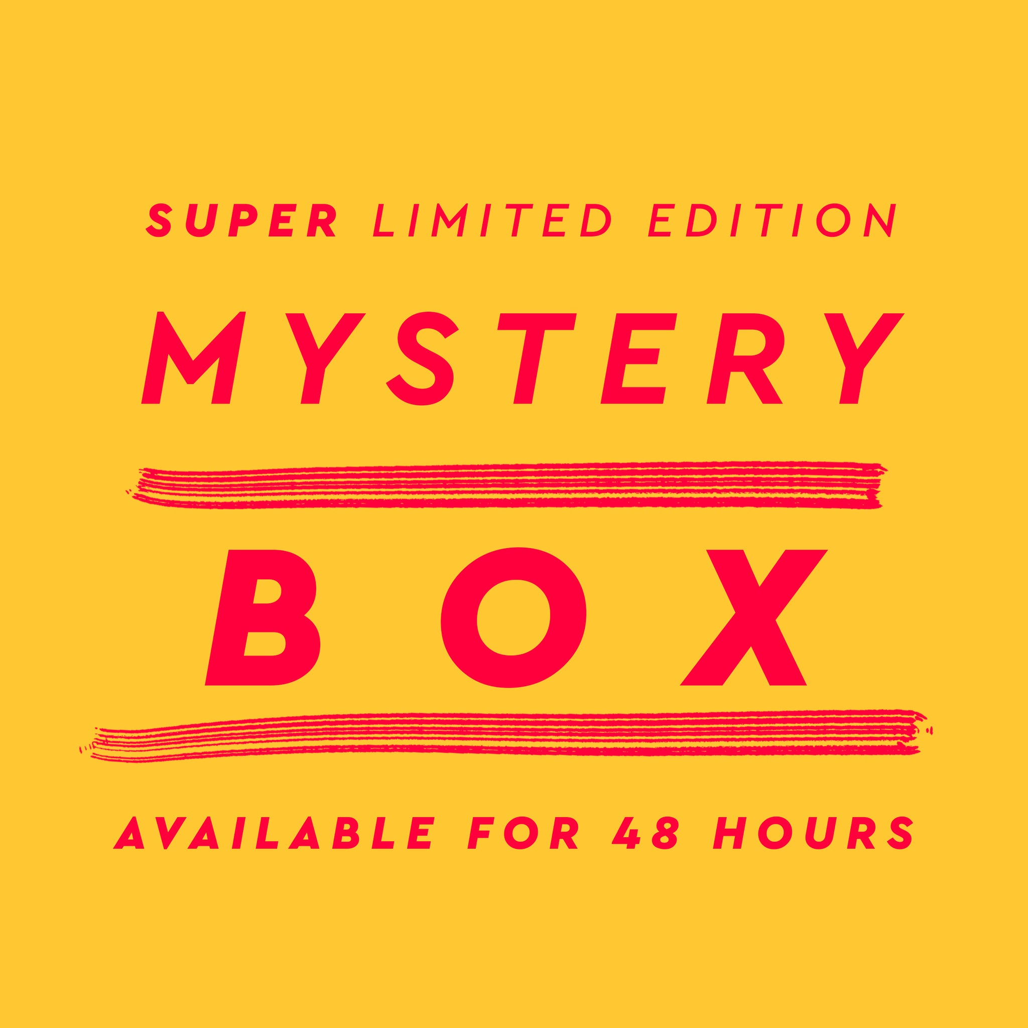Super Limited Edition Mystery Box