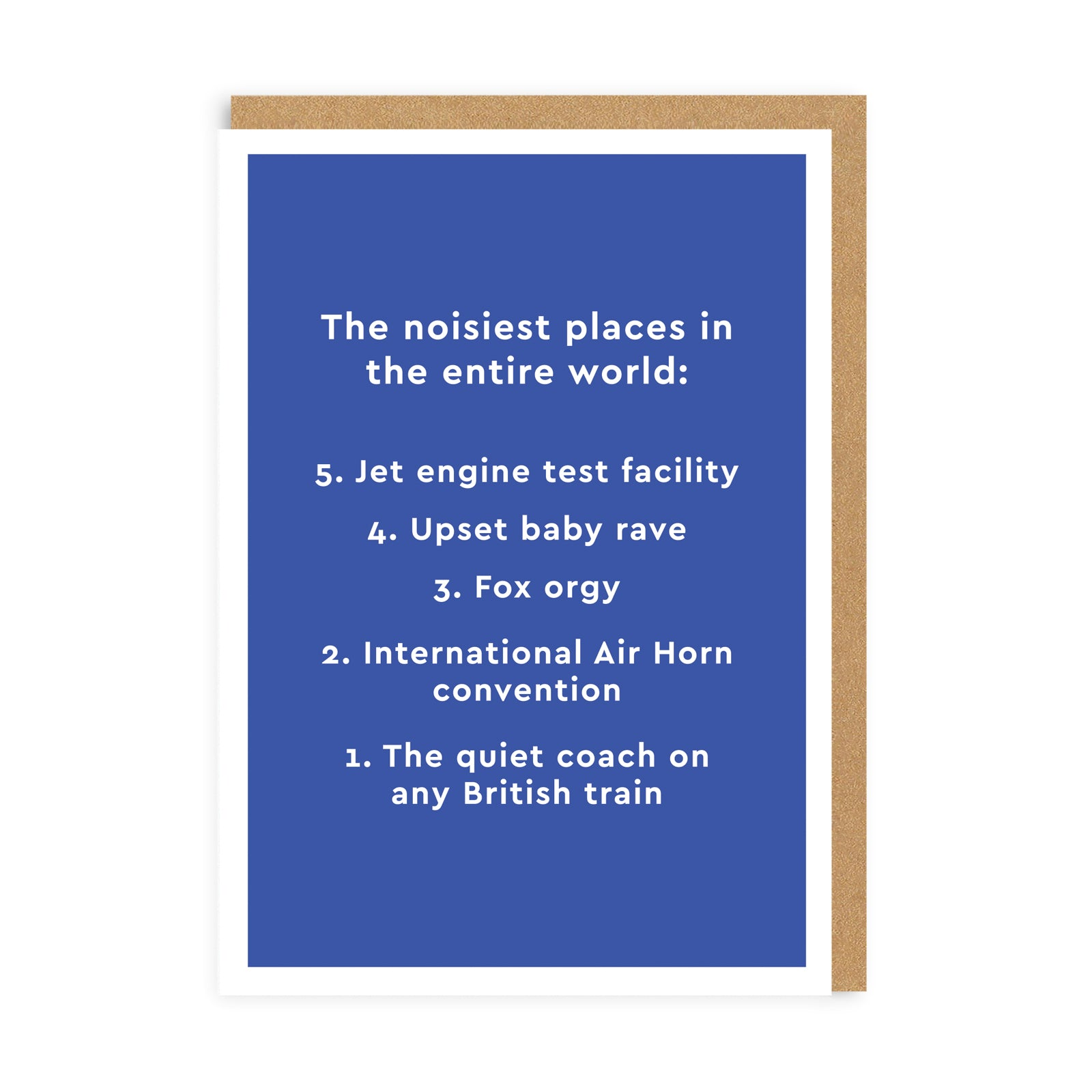 Noisiest Places In the World Greeting Card