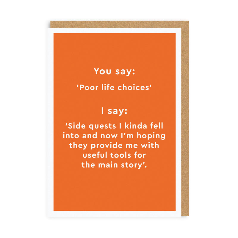 Poor Life Choices Greeting Card