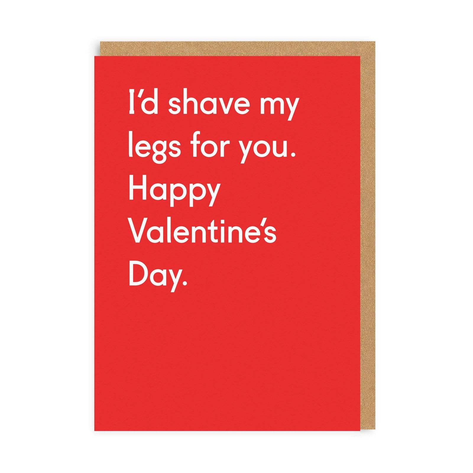 I'd Shave My Legs For You