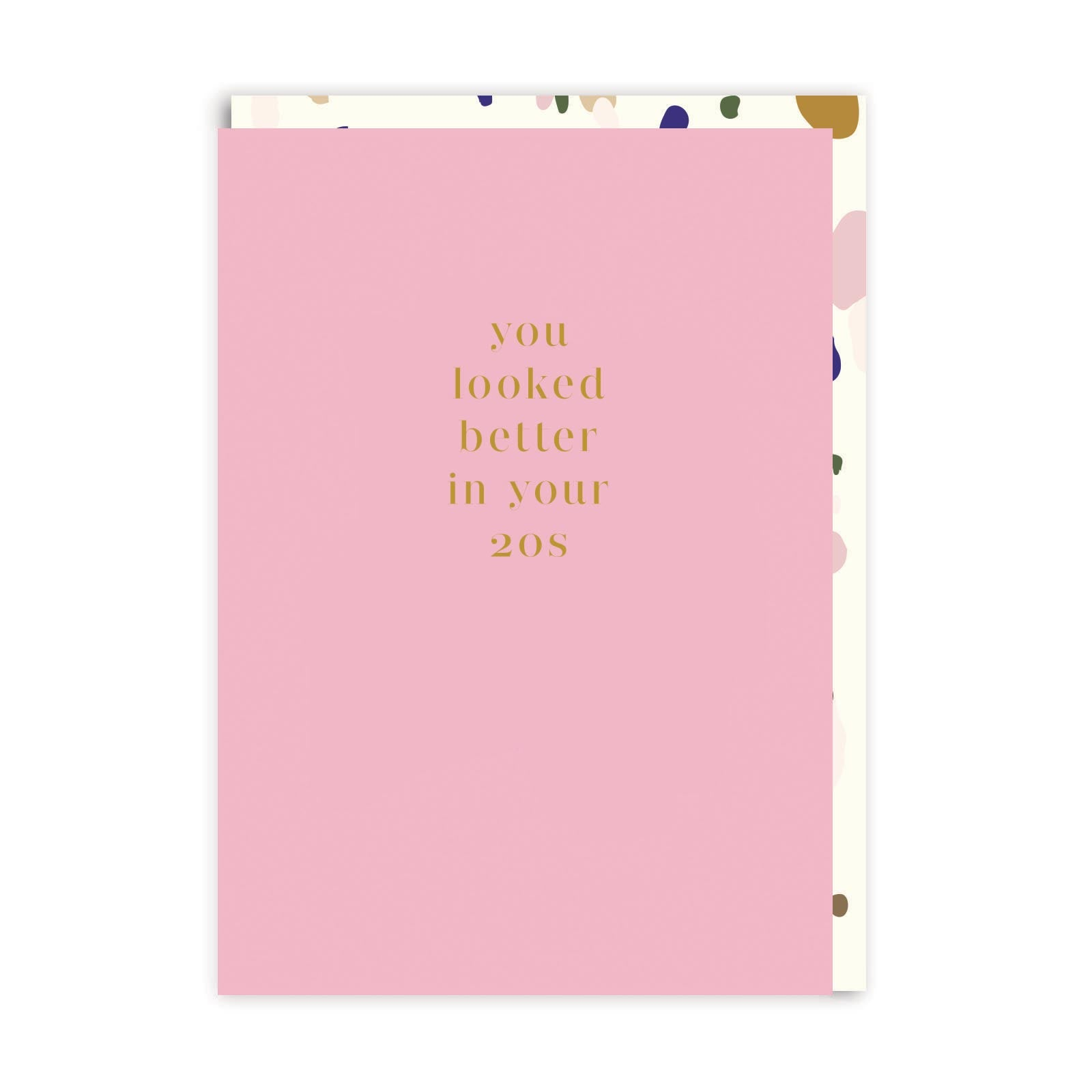 Better In Your 20s Greeting Card